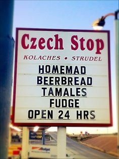 To be a REAL Texan, you have to know about Czech Stop.