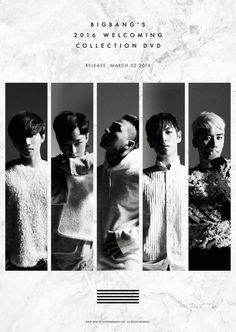 "fybig-bang: "" "" BIGBANG'S 2016 WELCOMING COLLECTION DVD Release Date : Mar. 2nd, 2016 