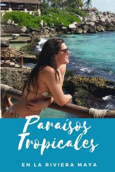 9 Paraísos naturales para visitar en la Riviera Maya.