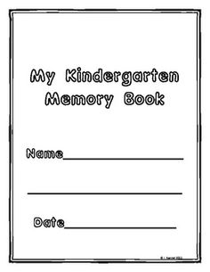 Kindergarten Memory Book to fill out