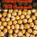 Crispy-Roasted-Taco-Chickpeas-683x1024