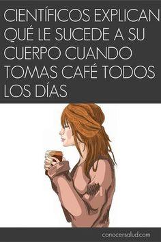 Científicos explican qué le sucede a tu cuerpo cuando tomas café todos los días #salud#alimentos
