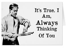 'Always Thinking Of You' - Greeting Card. Standard white envelopes included. One for the relationship! https://www.zazzle.com/always_thinking_of_you_greeting_card-137546813667032190 #relationships #card #humor #humour
