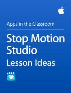 Read a sample or download Stop Motion Studio Lesson Ideas by Apple Education with iBooks.