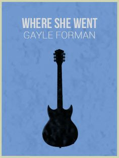 Where she went by gayle forman books and book quotes pinterest