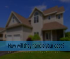 How will they handle your case?   – Asking this question can help you determine if they have enough knowledge in the areas of which they claim to have expertise. Do they have a specific answer, or do they offer a more ambiguous response? They should be able to give you a rough idea of what they would do.