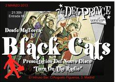 """BLACK CATS PRESENTAN SU DISCO   """"turn on the radio""""   viernes día 3 de mayo - 24.00h  es punt café-concert - free !!!!"""