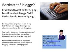 Maybe it´s about time You get down to blogging?