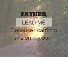 Father lead me..