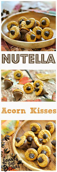 Need an Easy Delicious Treat? Nutella Acorn Kisses fix that sweet tooth! Try one today @ www.loavesanddishes.net