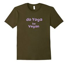 Men's Do Yoga Be Vegan T-Shirt 2XL Olive Yoga Vegan https://www.amazon.com/dp/B01N39E8TJ/ref=cm_sw_r_pi_dp_x_AQaKyb8SDPPMV