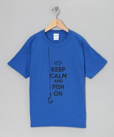 Take a look at this Crazy Dog Royal Blue 'Keep Calm and Fish On' Tee - Kids by Crazy Dog on #zulily today!
