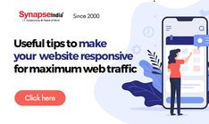 Ensure maximum WEB TRAFFIC to increase business profit.  Design a RESPONSIVE WEBSITE with the creative assistance of SynapseIndia.  Get actionable solutions to enhance your customer base. Website Design Company, Business Website, Peace Of Mind, Helpful Hints, Base, Make It Yourself, Creative, Tips, How To Make
