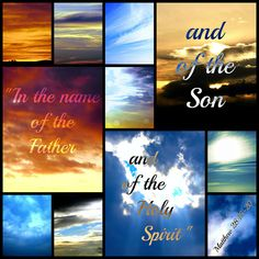 In the name of the Father and of the Son and of the Holy Spirit.