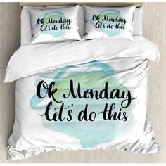 Motivational Queen Size Duvet Cover Set, OK Monday Let's Do This Positive Fun Saying for the Start of the Week, Decorative 3 Piece Bedding Set with 2 Pillow Shams, Aqua Green Black, by Ambesonne Queen Size Duvet Covers, Duvet Cover Sets, Pillow Shams, Bed Pillows, 3 Week Diet, Weight Loss Tips, 3 Piece, Best Quotes, Motivational