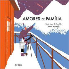 Amores de Família , Carla Maia de Almeida, Marta Monteiro. Compre livros na Fnac.pt