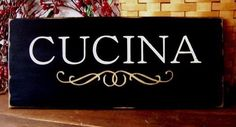 Primitive CUCINA Sign for Italian Kitchen Wood Painted via Etsy
