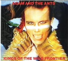 ADAM AND THE ANTS - KINGS OF THE WILD FRONTIER 2 CD clicca qui per acquistarlo http://ebay.eu/209D7ax