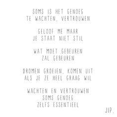 Gewoon JIP.   Gedichten   Kaarten   Posters   Stationery   & meer © sinds feb 2014    Soms is het genoeg   Quote   Een gedichtje van Gewoon JIP. gebruiken? Dat kan! Mail dan eerst even over de voorwaarden naar info@gewoonjip.nl  X JIP.