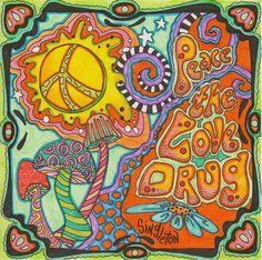 Peace the love drug Singleton Hippie Art The by justgivemepeace Hippie Peace, Hippie Love, Hippie Art, Hippie Things, Hippie Chick, Hippie Vibes, Happy Hippie, Hippie Bohemian, Hippie Style