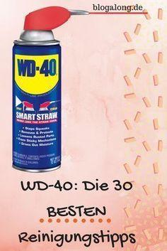 WD-40: Die 30 besten Reinigungstipps, die du kennen musst