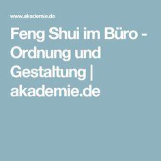 Feng Shui im Büro - Ordnung und Gestaltung | akademie.de