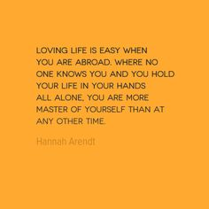 Travel Quote of the Week: Loving Life - Solo Traveler