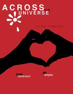 Across the Universe (2007) ~ Minimal Movie Poster by Dafunk89 #amusementphile
