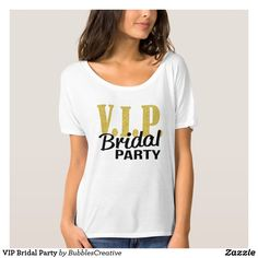 VIP Bridal Party wedding bachelorette party tee in gold and black.