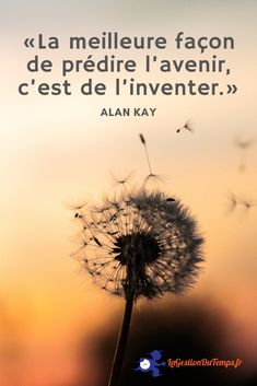 Alan Kay, My Mood, Inspiration, Time Management, Life Advice, Citation Vie, So True, Lyrics, Inspirational Quotes