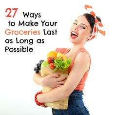 27 Ways to Make Your Groceries Last as Long as Possible - Paleo Recipes, Gluten-free Recipes and Grain-free Recipes