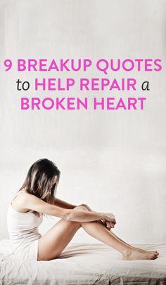 9 breakup quotes to help repair a broken heart