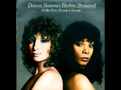 Donna Summer - No More Tears (Enough Is Enough) (Duet With Barbra Streisand) - YouTube