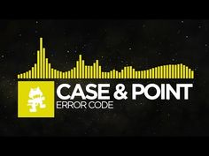 [Electro] - Case & Point - Error Code [Monstercat Release] Fucking Talent. Holy shit!