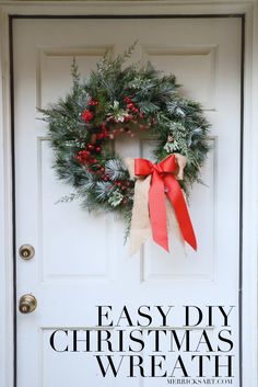 Merrick's Art // Style + Sewing for the Everyday Girl: DIY FRIDAY: EASY DIY CHRISTMAS WREATH