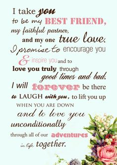 Beautiful wedding vows instead of the traditional by the book vows                                                                                                                                                                                 More
