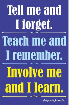 Involve me and I learn from http://yourtherapysource.com/posterinvolveme.html
