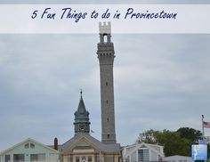 5 fun things to do in Provincetown, Massachusetts (Cape Cod).
