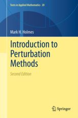 Introduction to perturbation methods / Mark H. Holmes. 2ª ed. (2013). Máis información: http://www.springer.com/mathematics/dynamical+systems/book/978-1-4614-5476-2