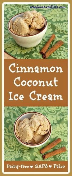 Cinnamon Coconut Ice Cream: Dairy-free, GAPS, Paleo (Omit honey for vegan substitute. Paleo Ice Cream, Dairy Free Ice Cream, Coconut Ice Cream, Homemade Ice Cream, Ice Cream Recipes, Coconut Milk, Coconut Cakes, Lemon Cakes, Real Food Recipes