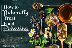 How to Naturally Treat Food Poisoning | via FilteredFamily.com