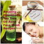 Amazing Homemade Tea Tree Oil Acne Face Wash Recipes