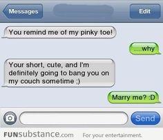 Just like my pinkie toe