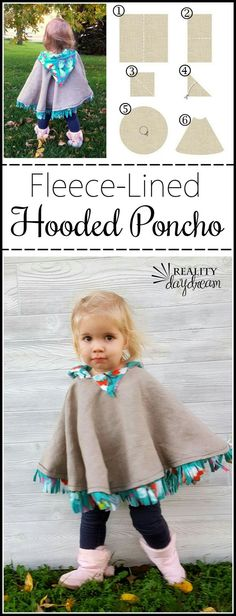 This fleece-lined hooded poncho could be a jacket OR winter coat for a toddler! … This fleece-lined hooded poncho could be a jacket OR winter coat for a toddler! And sooooo cute! {Reality Daydream} Pin: 200 x 522 Love Sewing, Sewing For Kids, Toddler Sewing Patterns, Clothes Patterns, Sewing Clothes, Diy Clothes, Toddler Clothes Diy, Crochet Clothes, Sewing Tutorials