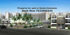 Buy the best Property in Noida Extension & Greater Noida West.Get info at 7533005334. #RealEstateProperty #ResidentialProperty #Apartments http://www.propertyinnoidaextension.co.in/blog/best-property-in-noida-extension/