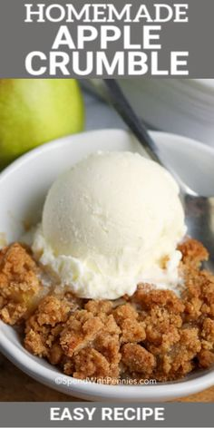 Apple Crumble topped with a vanilla ice cream with a title. #spendwithpennies #applecrumble #recipe #dessert #easy #best Bbq Desserts, Best Dessert Recipes, Fruit Recipes, Apple Recipes, Delicious Desserts, Yummy Food, Corn Recipes, Easy Recipes, Apple Crumble Recipe Easy