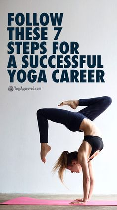 Follow These 7 Steps for a Successful Yoga Career