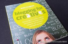Check out my review for Blogging for Creatives: How designers, artists, crafters and writers can blog to make contacts, win business and build success and the list of art books I've reviewed.     blogging