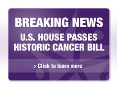 House Passes the Recalcitrant Cancer Research Act, Formerly Pancreatic Cancer Research & Education Act www.knowitfightitendit.org