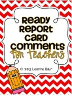 Ready Report Card Comments for Teachers {Graphics Overhaul} Preschool Assessment, Report Card Comments, Back To School Night, Report Writing, Upper Elementary, Teacher Pay Teachers, Classroom, Education, Books